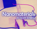 Nanomaterials in Touch Screens