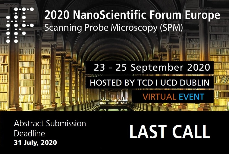 Last Call for Abstracts - 2020 NanoScientific Forum Europe on Scanning Probe Microscopy (SPM) Now VIRTUAL!