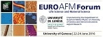 Oxford Instruments Asylum Research and the University of Geneva Announce the 5th Euro AFM Forum at the University of Geneva, June 22-24, 2016