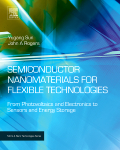 Semiconductor Nanomaterials for Flexible Technologies