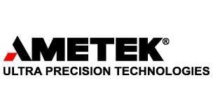 AMETEK Ultra Precision Technologies